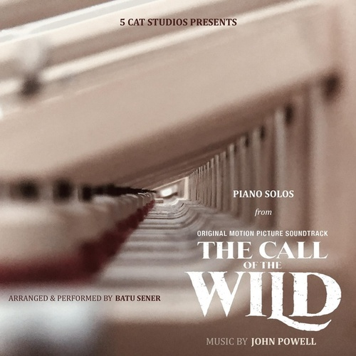 Piano Solos from 'The Call of the Wild' by John Powell