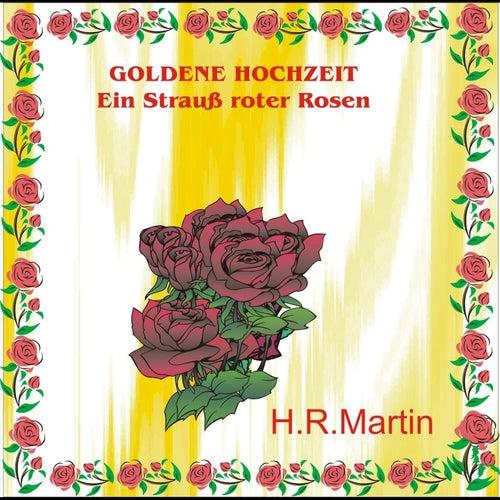 Goldene Hochzeit Ein Strauss Roter Rosen De Hrmartin