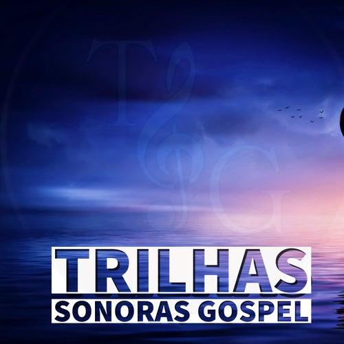 Trilhas Sonoras Gospel de Trilhas Sonoras Gospel
