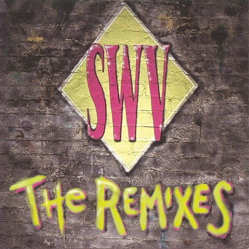 The Remixes de Swv
