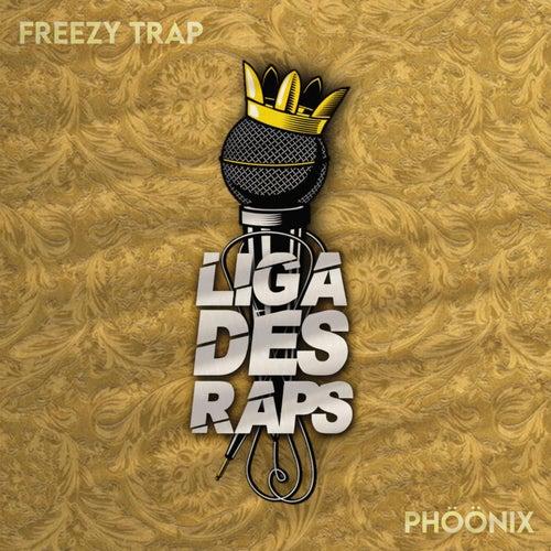 Liga des Raps by Freezy Trap