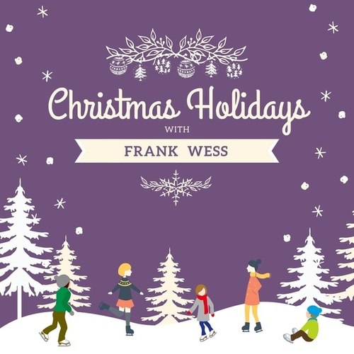 Christmas Holidays with Frank Wess by Frank Wess