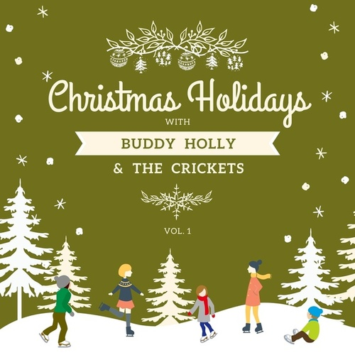 Christmas Holidays with Buddy Holly & the Crickets, Vol. 1 by Buddy Holly