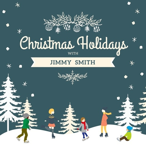 Christmas Holidays with Jimmy Smith de Jimmy Smith