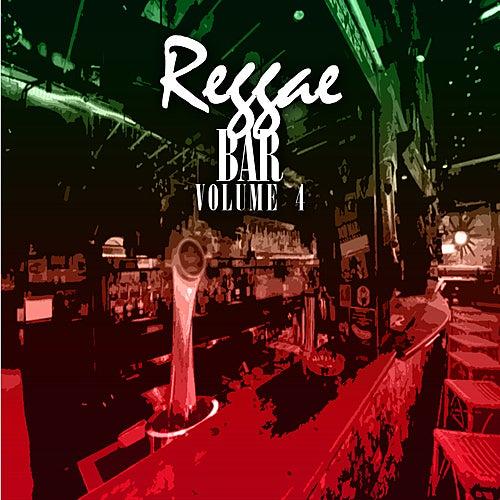 Reggae Bar 4 by Various Artists