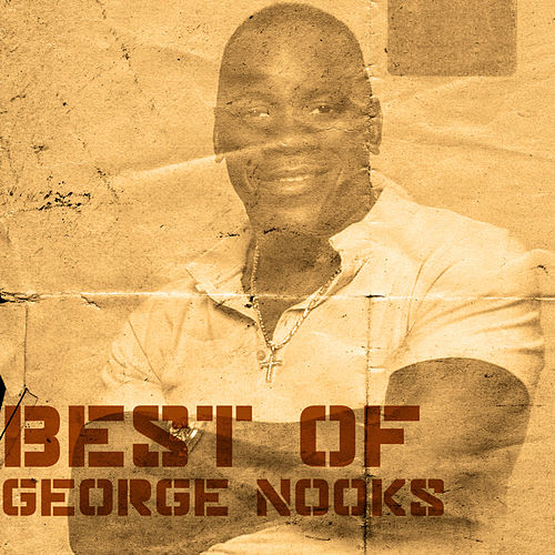 Best Of George Nooks de George Nooks