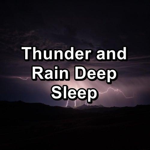 Thunder and Rain Deep Sleep by Sleeping Nature Sound