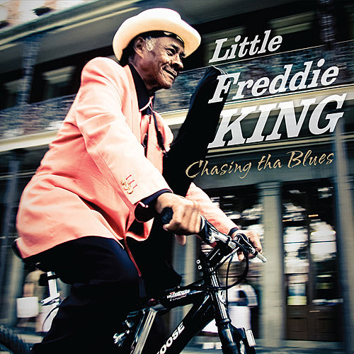 Chasing tha Blues by Little Freddie King