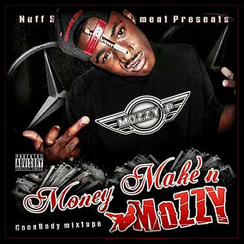 Money Makin Mozzy von Mozzy