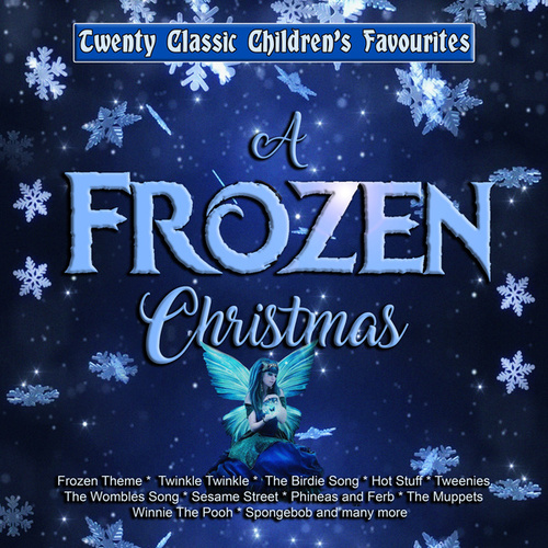 A Frozen Christmas - Twenty Classic Children's Favourites by Various Artists