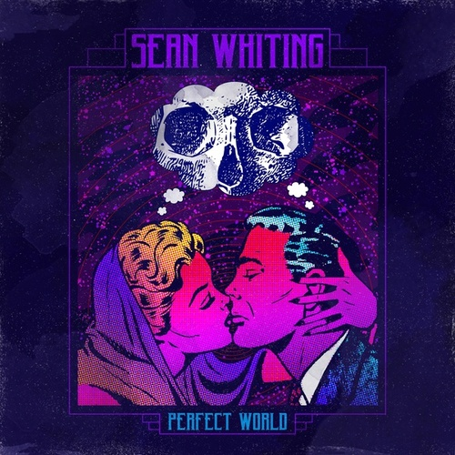 Perfect World by Sean Whiting