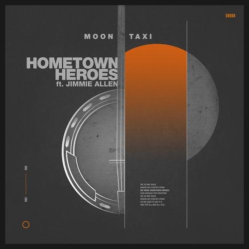 Hometown Heroes von Moon Taxi