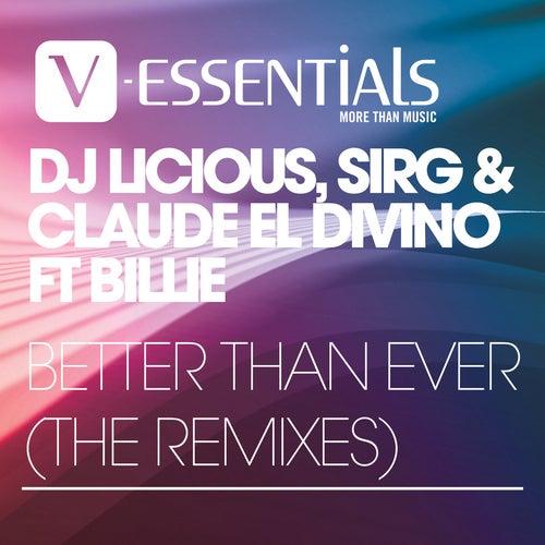 Better Than Ever The Remixes von DJ Licious