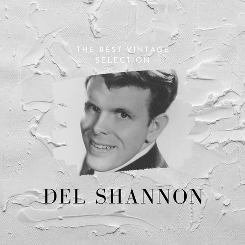 The Best Vintage Selection - Del Shannon de Del Shannon