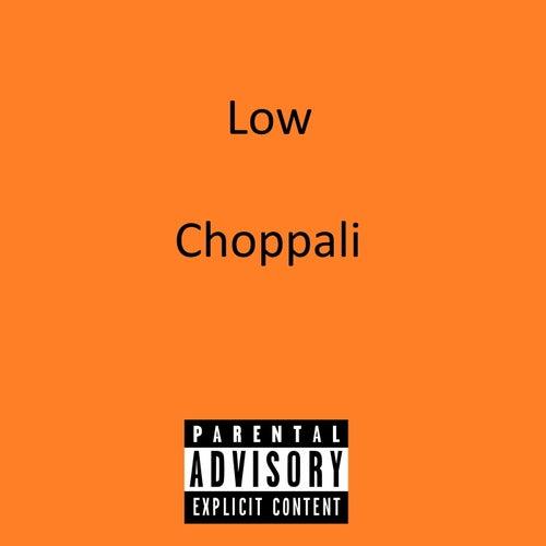 Low von Choppali