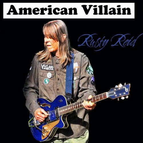 American Villain by Rusty Reid