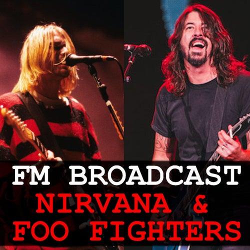 FM Broadcast Nirvana & Foo Fighters by Nirvana