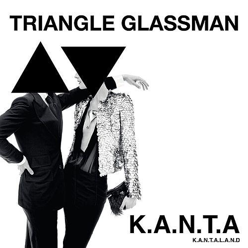 Triangle Glassman von K.A.N.T.A