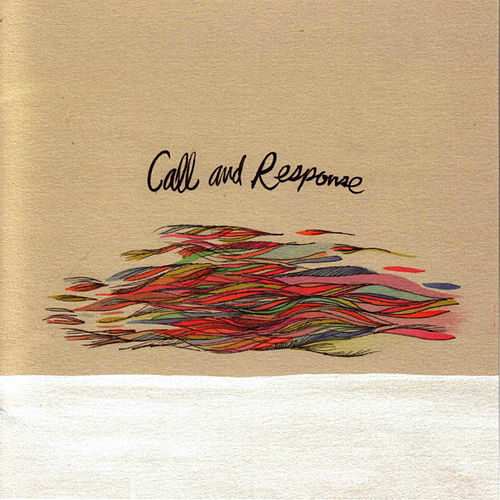 Winds Take No Shape by Call And Response