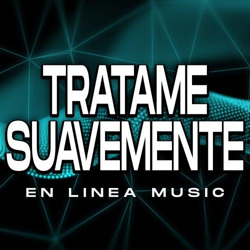 Trátame Suavemente (Cover) von En Linea Music