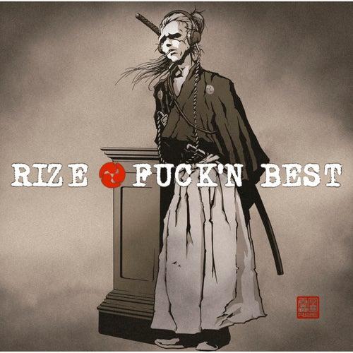 FUCK'N BEST von Rize