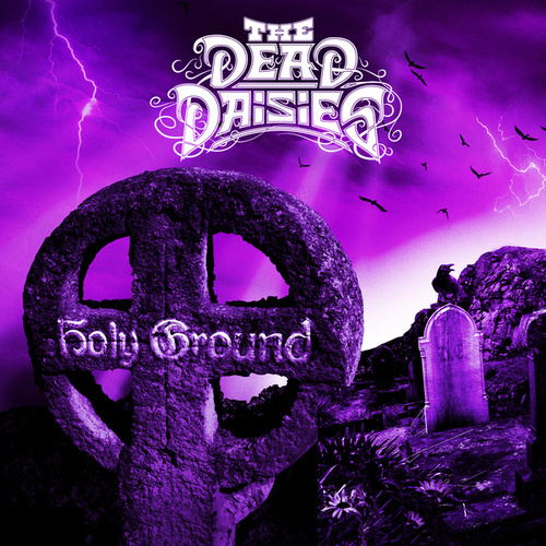 Holy Ground (Shake the Memory) by The Dead Daisies