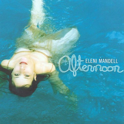 Afternoon by Eleni Mandell
