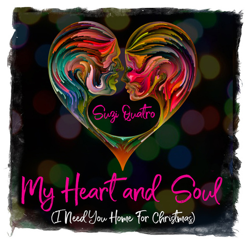 My Heart and Soul (I Need You Home for Christmas) by Suzi Quatro