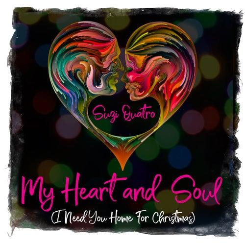 My Heart and Soul (I Need You Home for Christmas) de Suzi Quatro