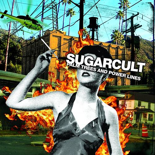 Palm Trees And Power Lines de Sugarcult