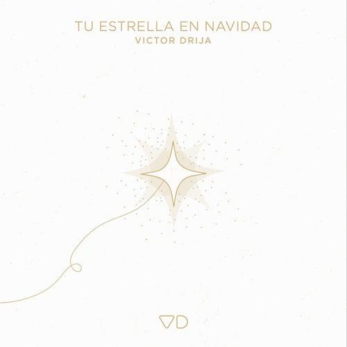 Tu Estrella En Navidad by Victor Drija