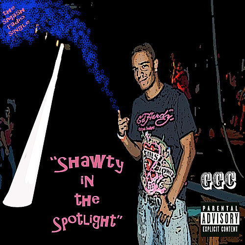 Shawty in the Spotlight by G G C