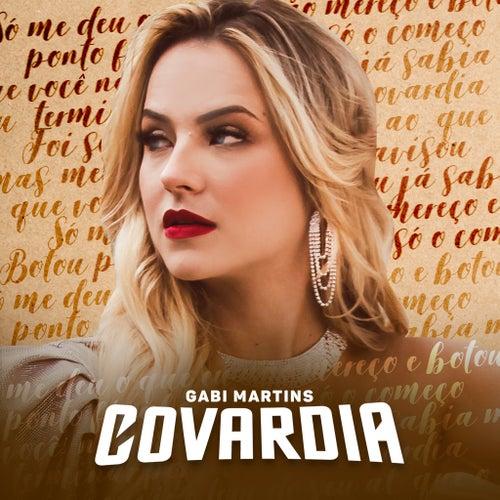 Covardia de Gabi Martins