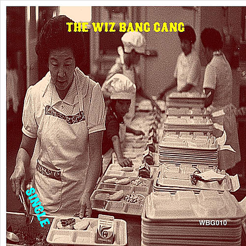 Single de The Wiz Bang Gang