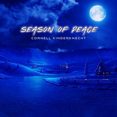 Season of Peace by Cornell Kinderknecht