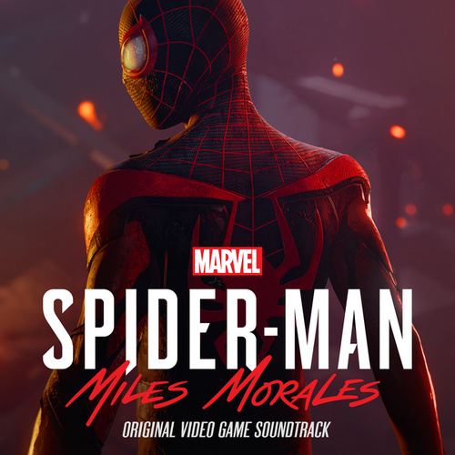 Marvel's Spider-Man: Miles Morales (Original Video Game Soundtrack) by John Paesano