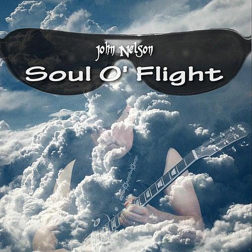 Soul O' Flight von John Nelson