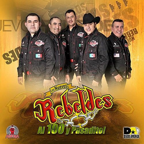 Al Cien Y Pasadito by Los Nuevos Rebeldes