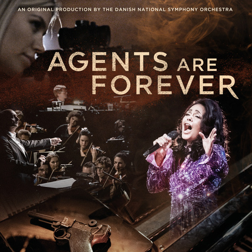 Agents are Forever by Danish National Symphony Orchestra