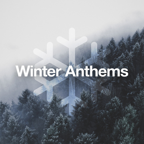 Winter Anthems by Various Artists