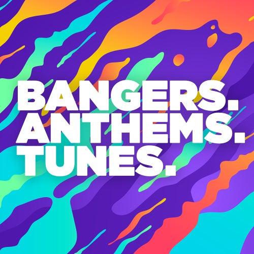 Bangers Anthems Tunes de Various Artists