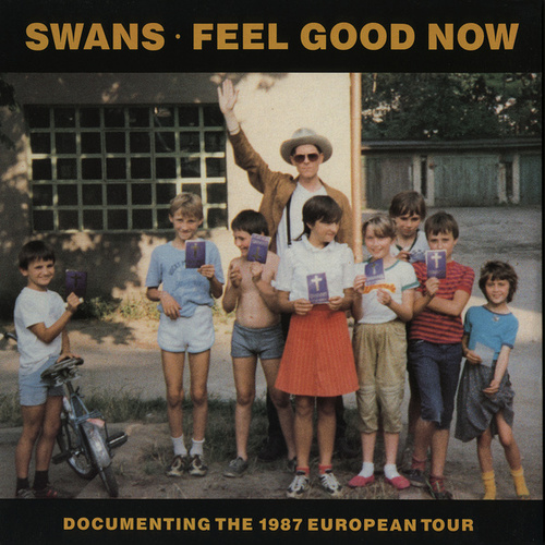 Feel Good Now (2020 Remaster) de Swans