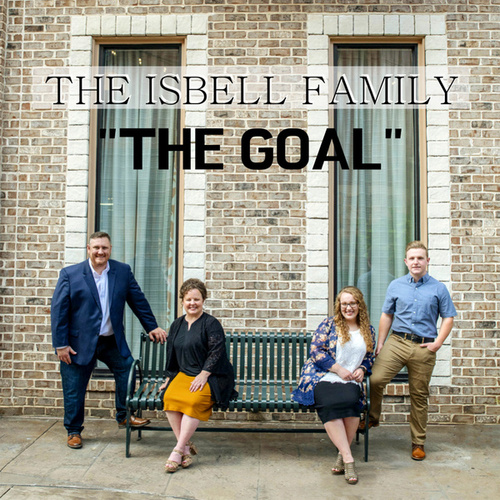 The Goal by The Isbell Family