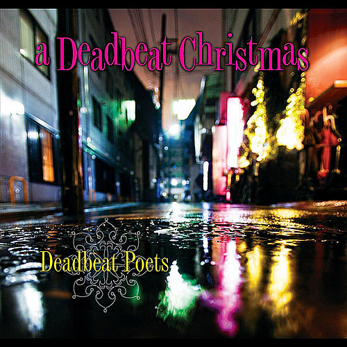 A Deadbeat Christmas by Deadbeat Poets