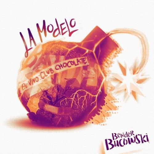 La Modelo (En Vivo Club Chocolate) von Bender Bucowski