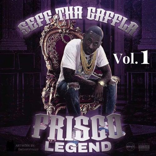 Frisco Legend, Vol. 1 von Seff Tha Gaffla