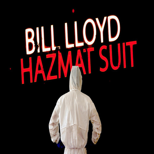 Hazmat Suit by Bill Lloyd