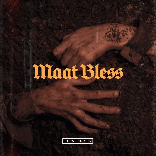 Maat Bless von Luis 7 Lunes