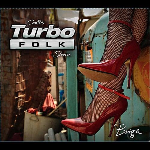 Turbo Folk Stories di Briga