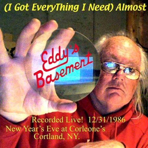 (I Got Everything I Need) Almost [Live] von Eddy's Basement